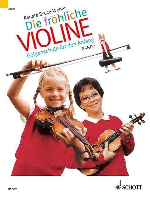 Die fröhliche Violine 1 Paket (Schule und Spielbuch) - Renate Bruce-Weber
