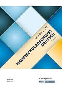 Sicher zum Hauptschulabschluss Deutsch Saarland - Trainingsbuch - Aline Utter, Elinor Matt