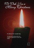 We Wish You A Merry Christmas - Weihnachten in Amerika - Gert Walter