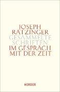 Im Gespräch mit der Zeit - Joseph Ratzinger