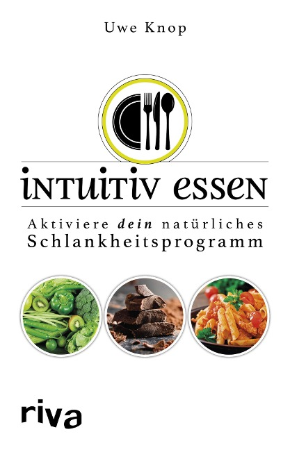 Intuitiv essen - Uwe Knop
