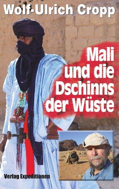 Mali und die Dschinns der Wüste - Wolf-Ulrich Cropp
