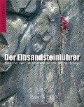 Der Elbsandsteinführer - Bernd Arnold