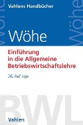 Einführung in die Allgemeine Betriebswirtschaftslehre - Günter Wöhe, Ulrich Döring, Gerrit Brösel