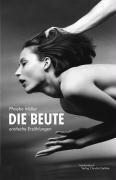 Die Beute - Phoebe Müller