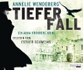 Tiefer Fall - Annelie Wendeberg