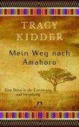 Mein Weg nach Amahoro - Tracy Kidder