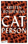 Cat Person - Kristen Roupenian
