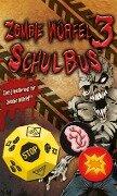 Zombie Würfel 3: Schulbus -