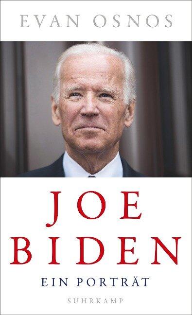 Joe Biden - Evan Osnos