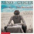 Unter der Drachenwand - Arno Geiger