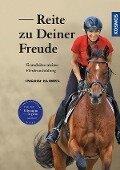 Reite zu Deiner Freude - Ingrid Klimke
