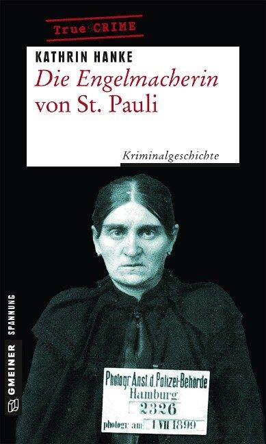 Die Engelmacherin von St. Pauli - Kathrin Hanke