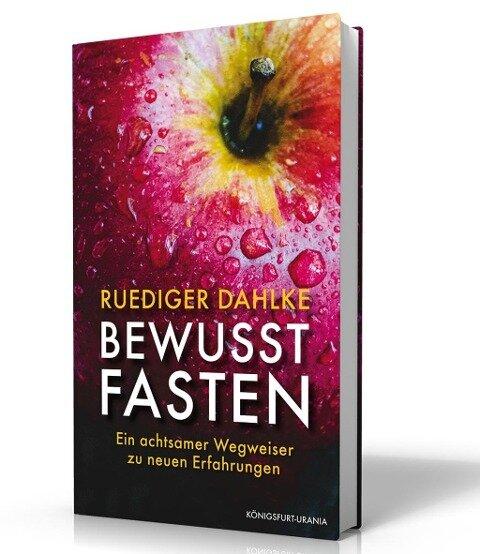 Bewusst fasten - Ruediger Dahlke