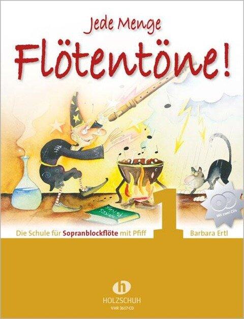 Jede Menge Flötentöne 1 mit 2-CDs - Barbara Ertl