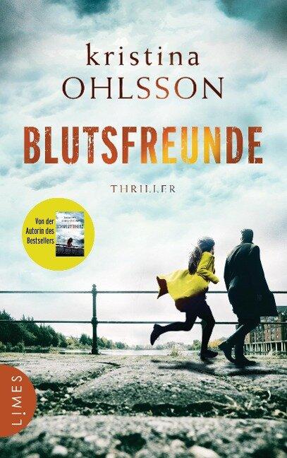 Blutsfreunde - Kristina Ohlsson