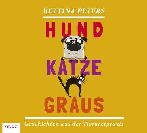 Hund Katze Graus - Bettina Peters
