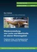 Wiederansiedlung von Lachs und Meerforelle im oberen Wümmegebiet - Ralf Gerken