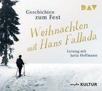 Weihnachten mit Hans Fallada. Geschichten zum Fest - Hans Fallada