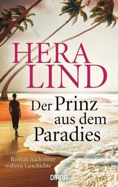 Der Prinz aus dem Paradies - Hera Lind