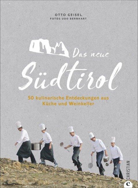Das neue Südtirol - Otto Geisel