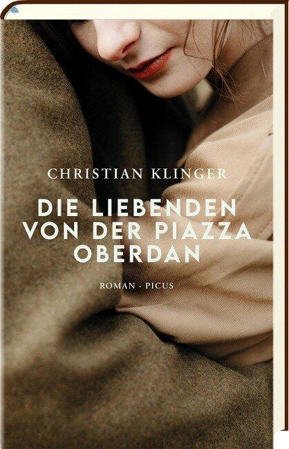 Die Liebenden von der Piazza Oberdan - Christian Klinger