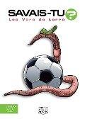 Savais-tu? - En couleurs 63 - Les Vers de terre - Alain M. Bergeron, Michel Quintin, Sampar