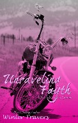 Unraveling Fayth (Devil's Knights, #8) - Winter Travers