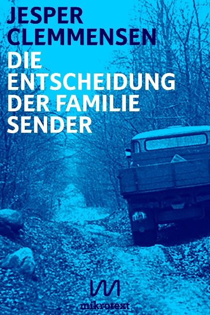 Die Entscheidung der Familie Sender - Jesper Clemmensen