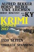 Krimi Sommer 2017 - Alfred Bekker, Horst Bieber, Uwe Erichsen, Horst Bosetzky, Ky