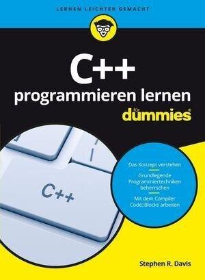 C++ programmieren lernen für Dummies - Stephen R. Davis
