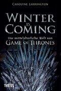 Winter is Coming - Carolyne Larrington