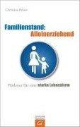 Familienstand: Alleinerziehend - Christina Bylow