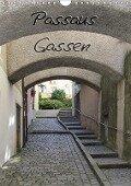 Passaus Gassen (Wandkalender 2018 DIN A4 hoch) - k. A. ~bwd~