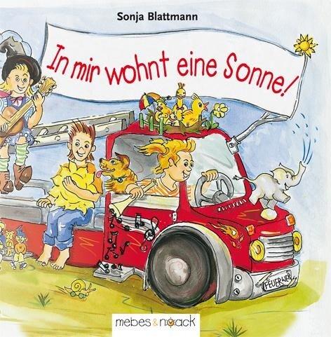 In mir wohnt eine Sonne - Sonja Blattmann
