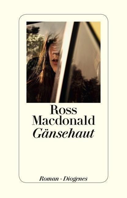 Gänsehaut - Ross Macdonald