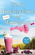 Himbeerschaum und Dünentraum - Frida Luise Sommerkorn