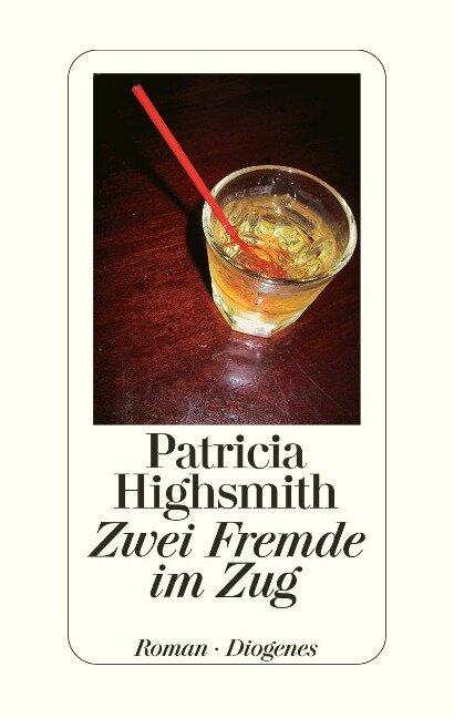 Zwei Fremde im Zug - Patricia Highsmith