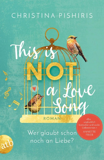 This Is (Not) a Love Song - Christina Pishiris