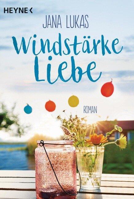 Windstärke Liebe - Jana Lukas