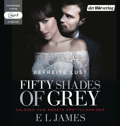 Fifty Shades of Grey. Befreite Lust - E L James