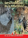 Caracteristicas De La Naturaleza (Our Attribute Walk) (Spanish-Readers for Writers-Early) - Luana K. Mitten, Mary Wagner