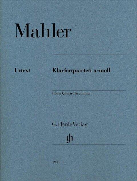 Klavierquartett a-moll. Partitur und Stimmen - Gustav Mahler