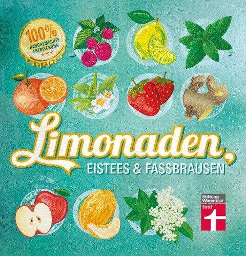 Limonaden, Eistees & Fassbrausen - Kirsten Schiekiera