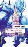 Todschreiber - Maren Graf