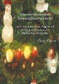 Eine interkontinentale Adventskalendergeschichte - Emily Klassen