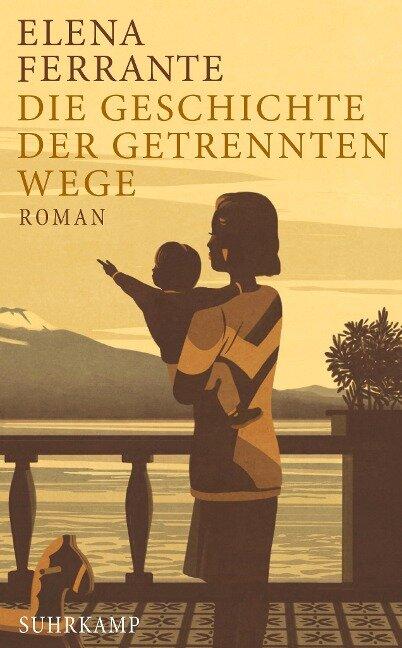Die Geschichte der getrennten Wege - Elena Ferrante