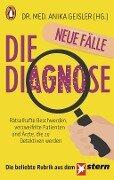 Die Diagnose - neue Fälle -