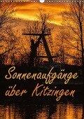Sonnenaufgänge über Kitzingen (Wandkalender 2018 DIN A3 hoch) - N N