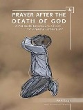 Prayer After the Death of God - Avi Sagi